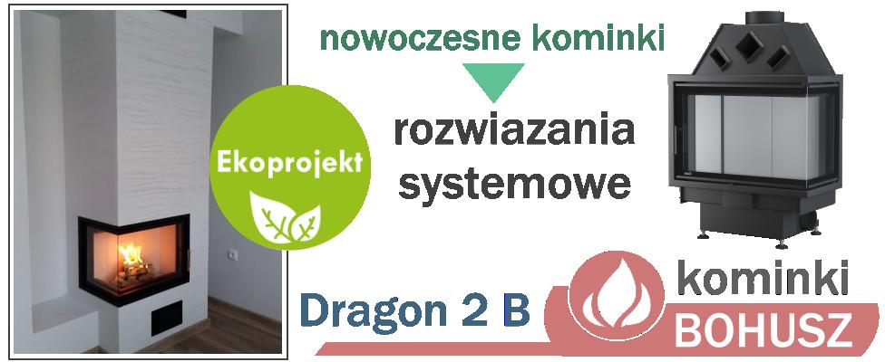 Dragon 2B kominek ciepły Ekoprojekt